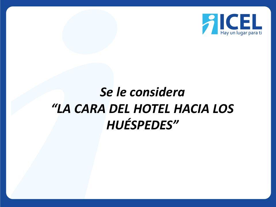 LA CARA DEL HOTEL HACIA LOS HUÉSPEDES