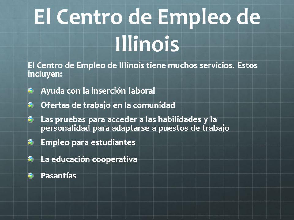 El Centro de Empleo de Illinois
