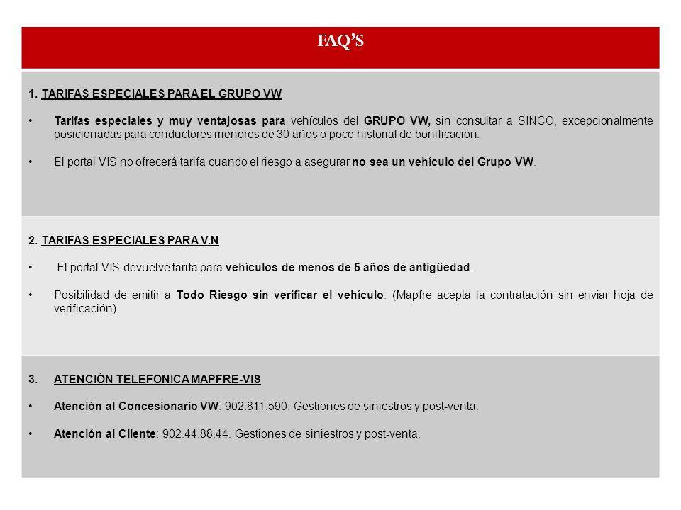 FAQ'S 1. TARIFAS ESPECIALES PARA EL GRUPO VW