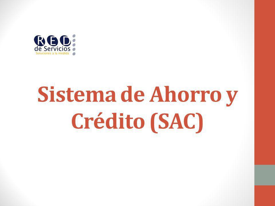 Sistema de Ahorro y Crédito (SAC)