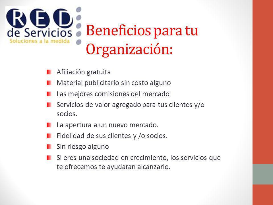 Beneficios para tu Organización: