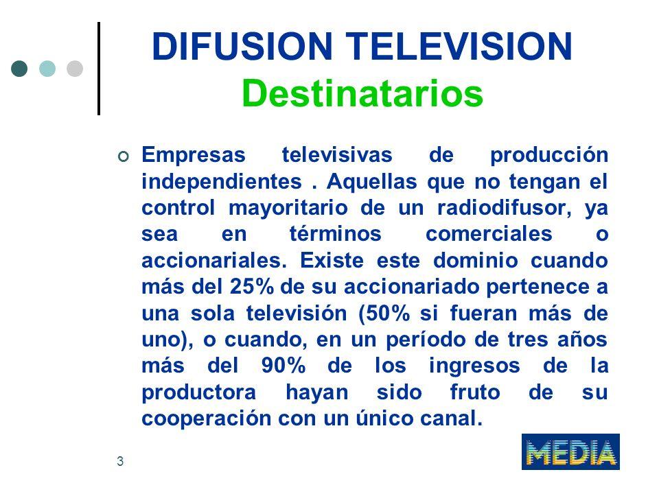 DIFUSION TELEVISION Destinatarios
