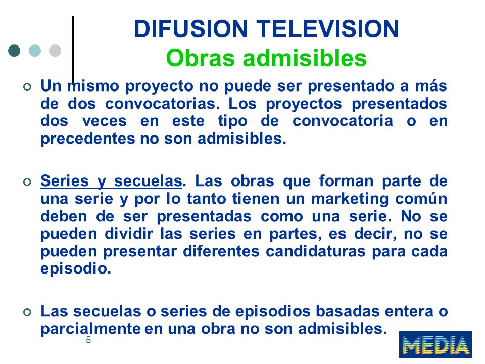 DIFUSION TELEVISION Obras admisibles