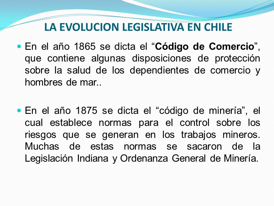 LA EVOLUCION LEGISLATIVA EN CHILE