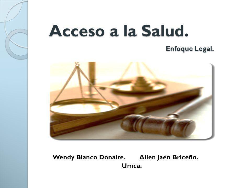 Acceso a la Salud. Enfoque Legal.