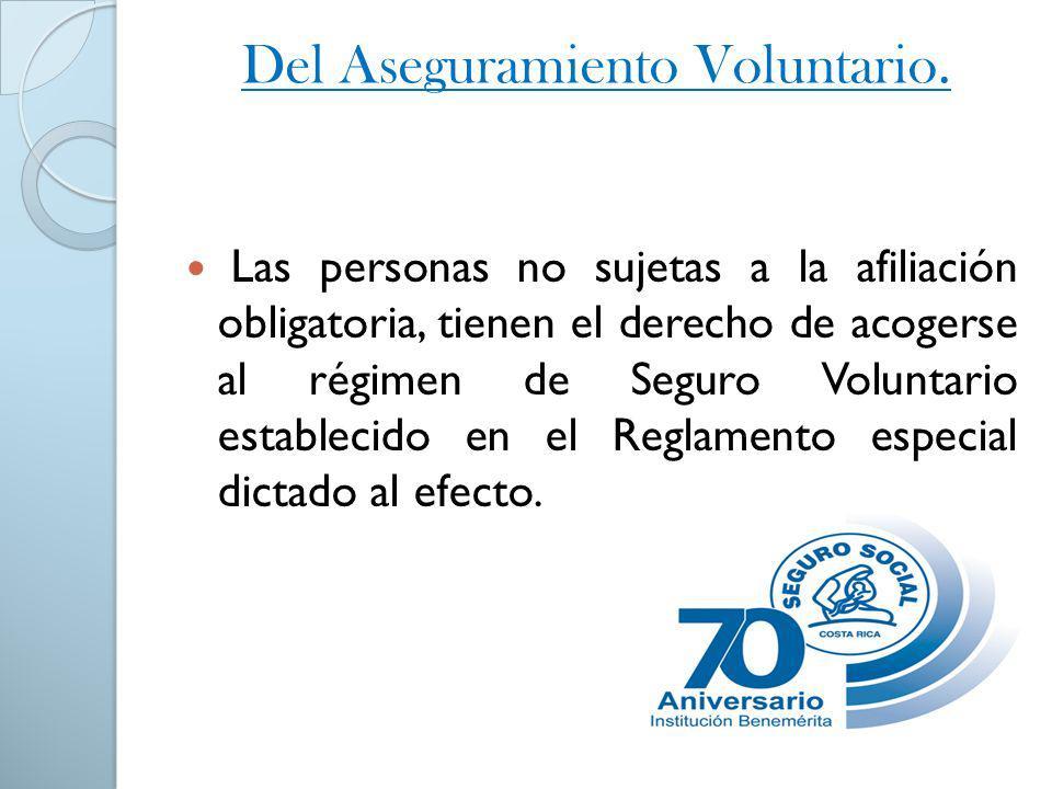 Del Aseguramiento Voluntario.