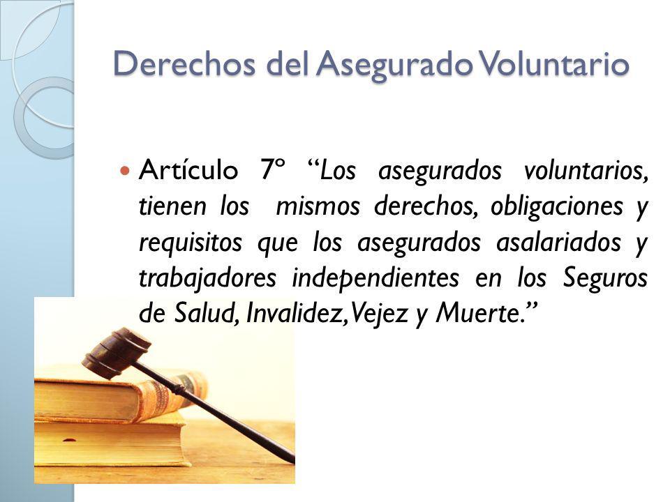Derechos del Asegurado Voluntario