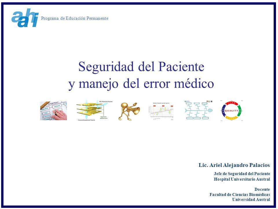 Seguridad del Paciente y manejo del error médico