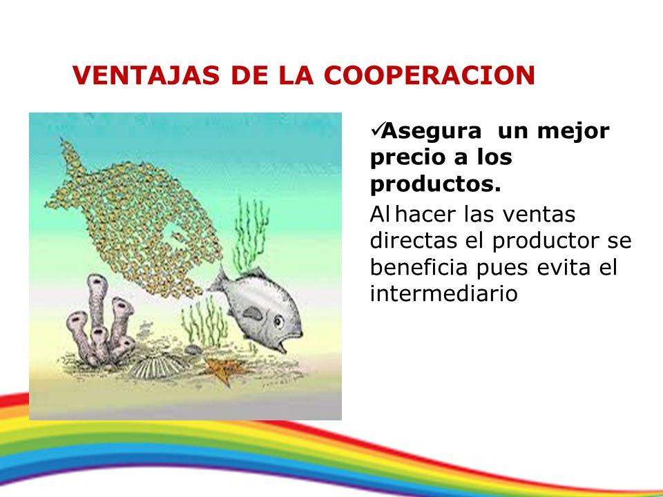 VENTAJAS DE LA COOPERACION