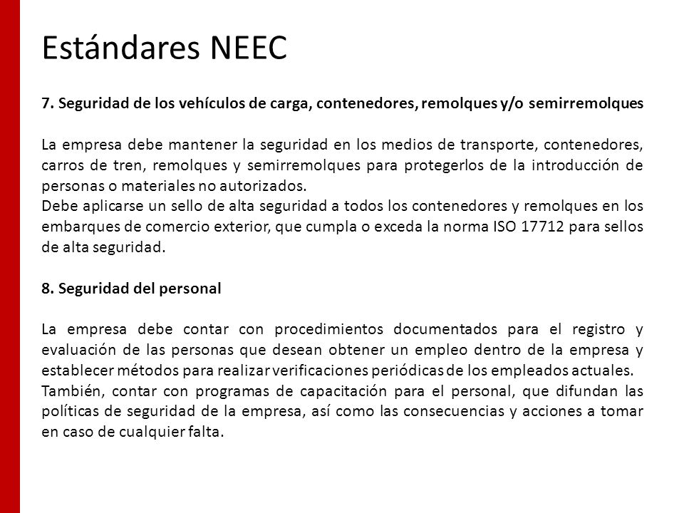 Estándares NEEC 7. Seguridad de los vehículos de carga, contenedores, remolques y/o semirremolques.