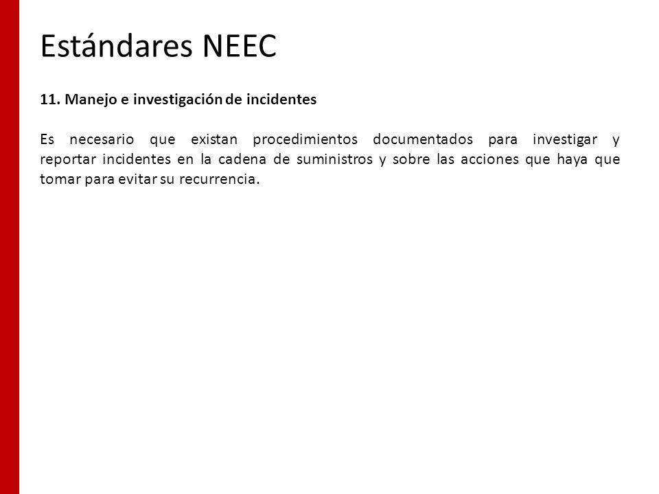Estándares NEEC 11. Manejo e investigación de incidentes