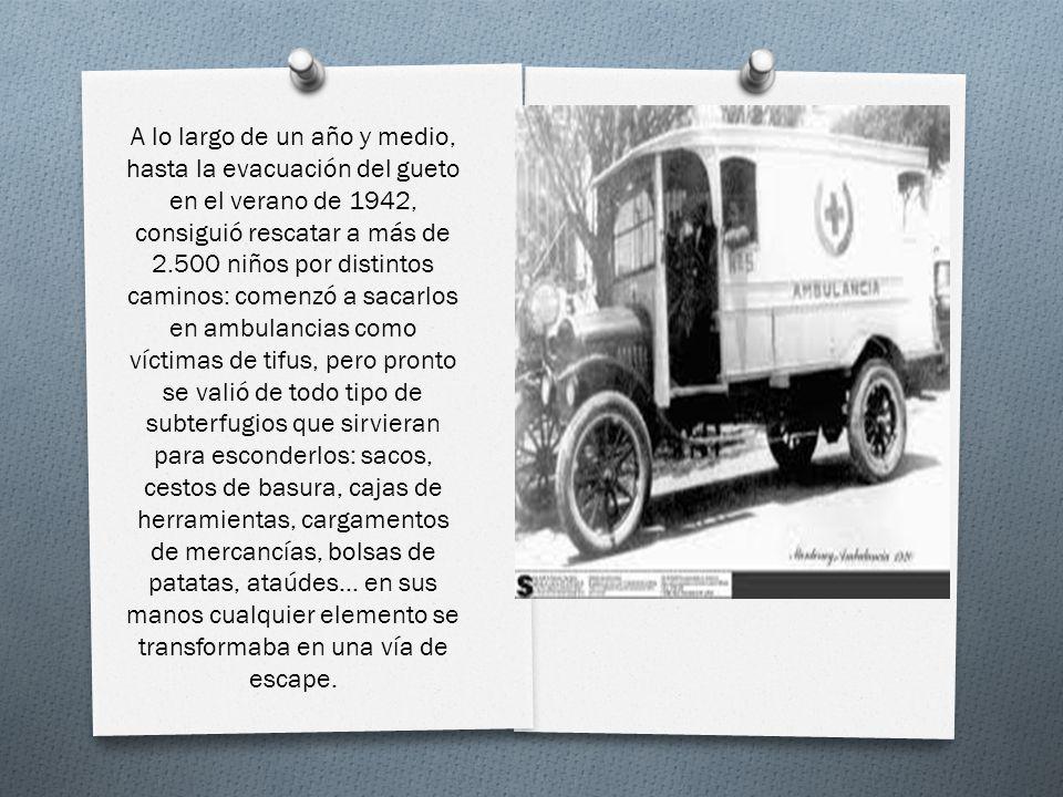 A lo largo de un año y medio, hasta la evacuación del gueto en el verano de 1942, consiguió rescatar a más de 2.500 niños por distintos caminos: comenzó a sacarlos en ambulancias como víctimas de tifus, pero pronto se valió de todo tipo de subterfugios que sirvieran para esconderlos: sacos, cestos de basura, cajas de herramientas, cargamentos de mercancías, bolsas de patatas, ataúdes...