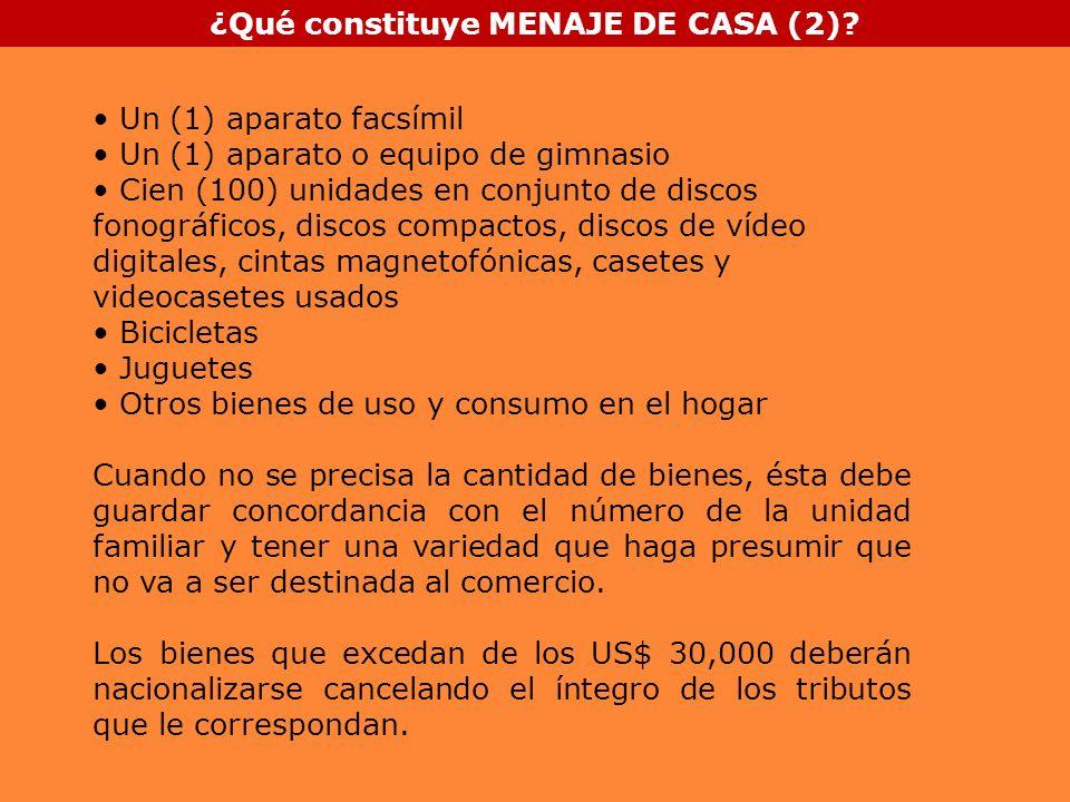 ¿Qué constituye MENAJE DE CASA (2)