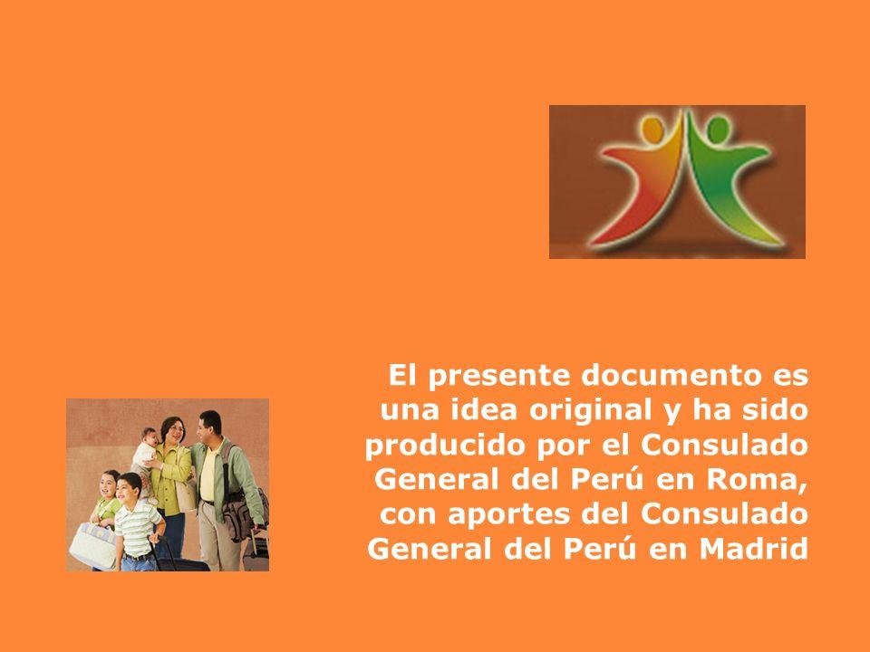 El presente documento es una idea original y ha sido producido por el Consulado General del Perú en Roma, con aportes del Consulado General del Perú en Madrid