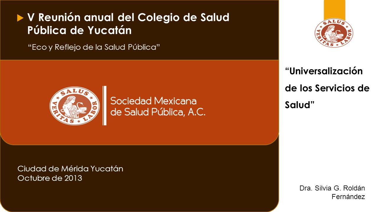 V Reunión anual del Colegio de Salud Pública de Yucatán