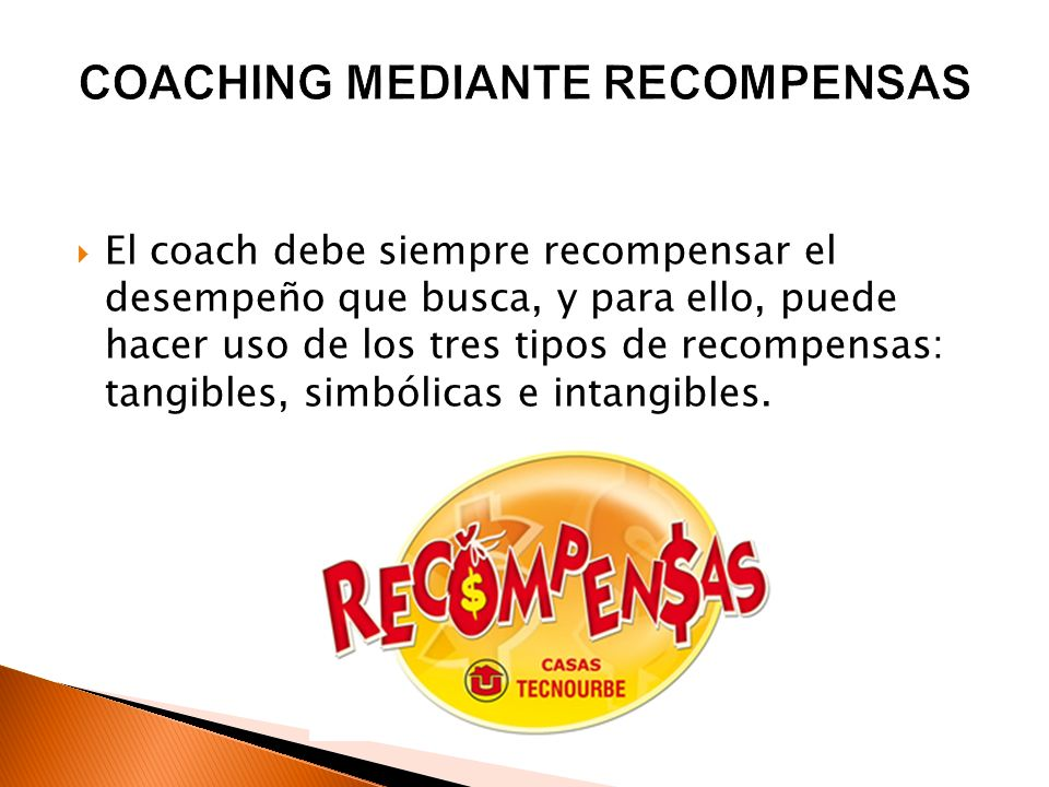 COACHING MEDIANTE RECOMPENSAS
