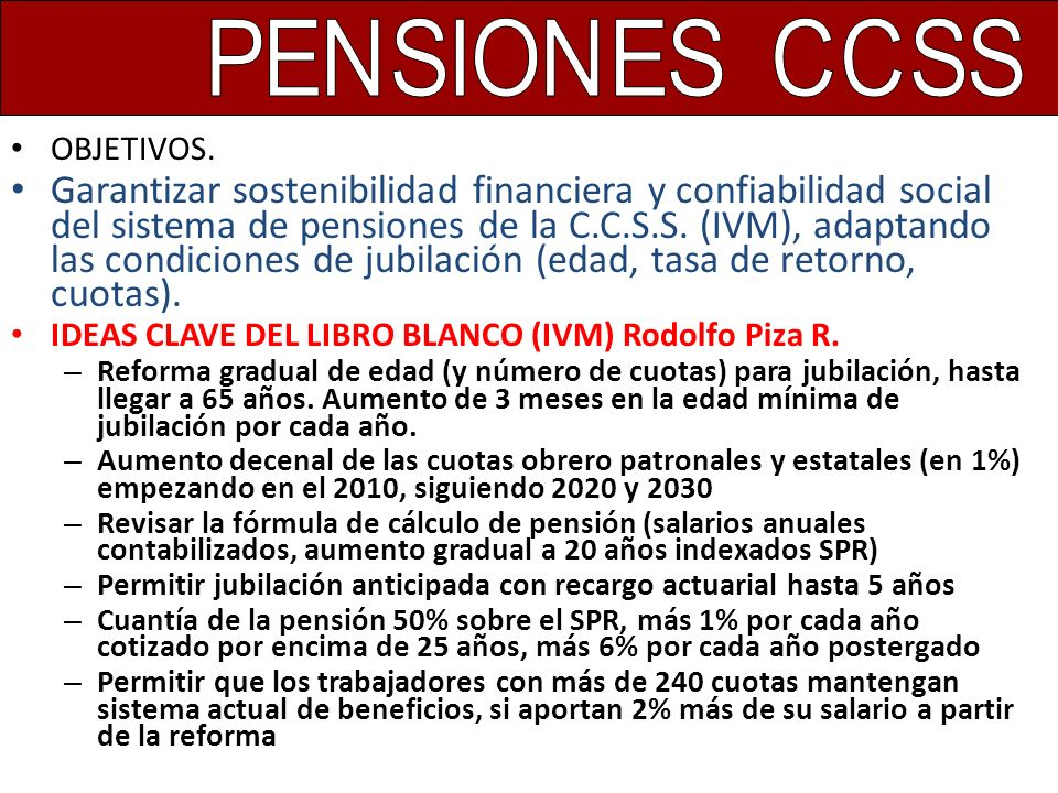 PENSIONES CCSS OBJETIVOS.