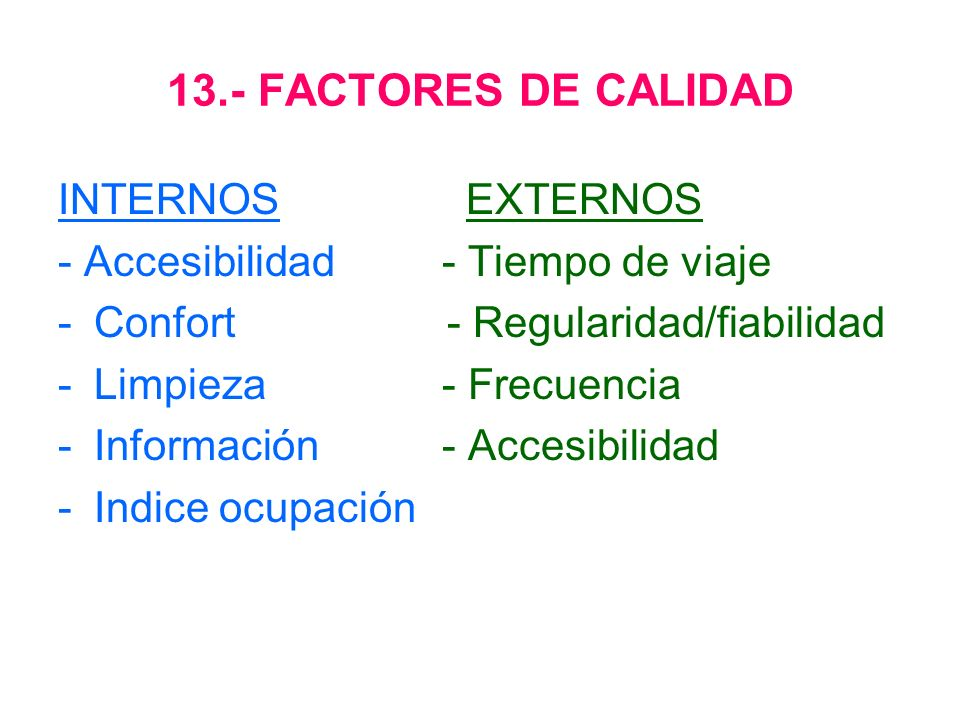 13.- FACTORES DE CALIDAD INTERNOS EXTERNOS