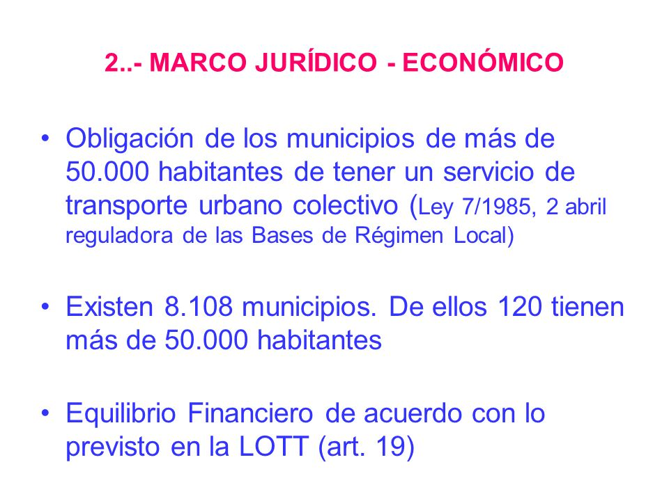 2..- MARCO JURÍDICO - ECONÓMICO