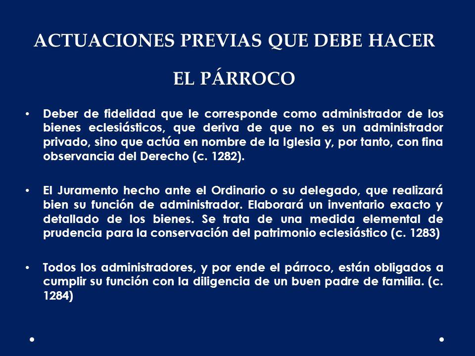 ACTUACIONES PREVIAS QUE DEBE HACER EL PÁRROCO