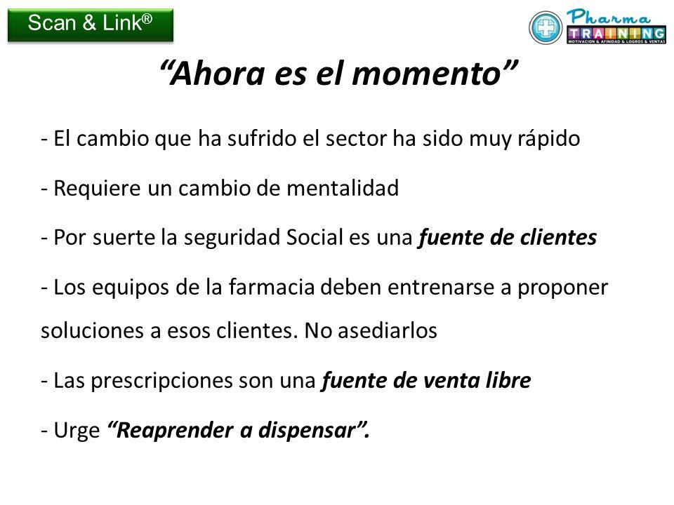 Scan & Link® Ahora es el momento