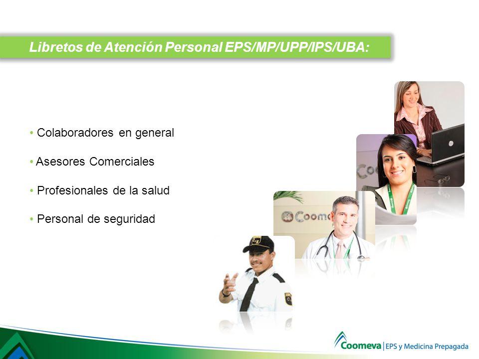 Libretos de Atención Personal EPS/MP/UPP/IPS/UBA: