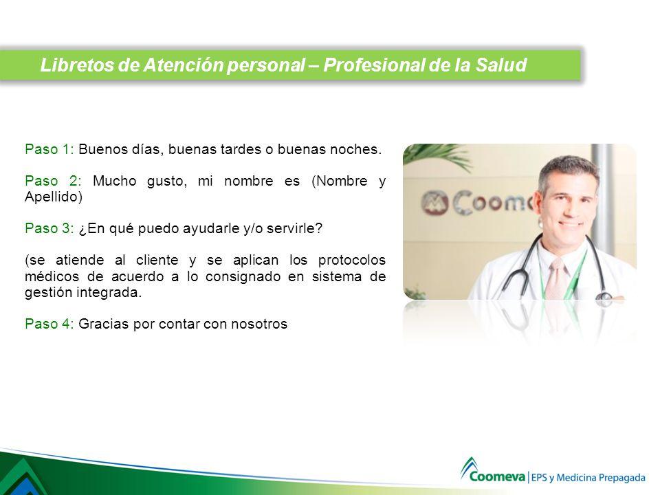 Libretos de Atención personal – Profesional de la Salud
