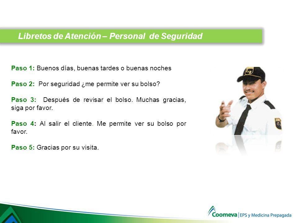 Libretos de Atención – Personal de Seguridad