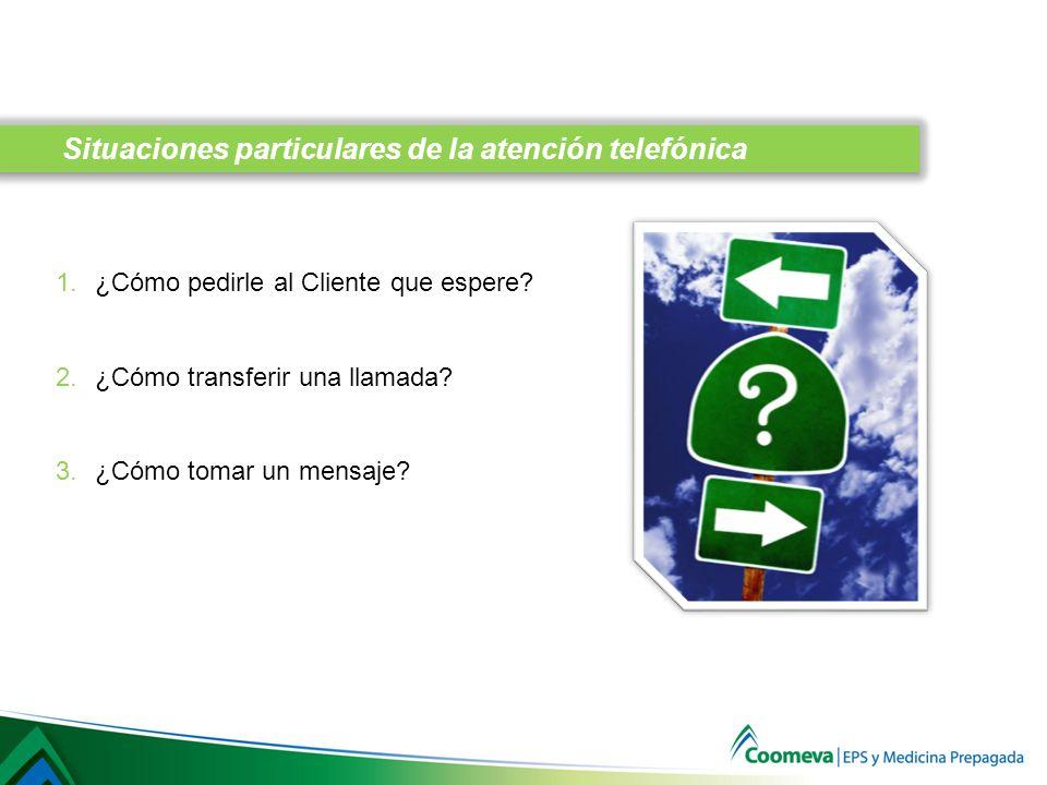 Situaciones particulares de la atención telefónica