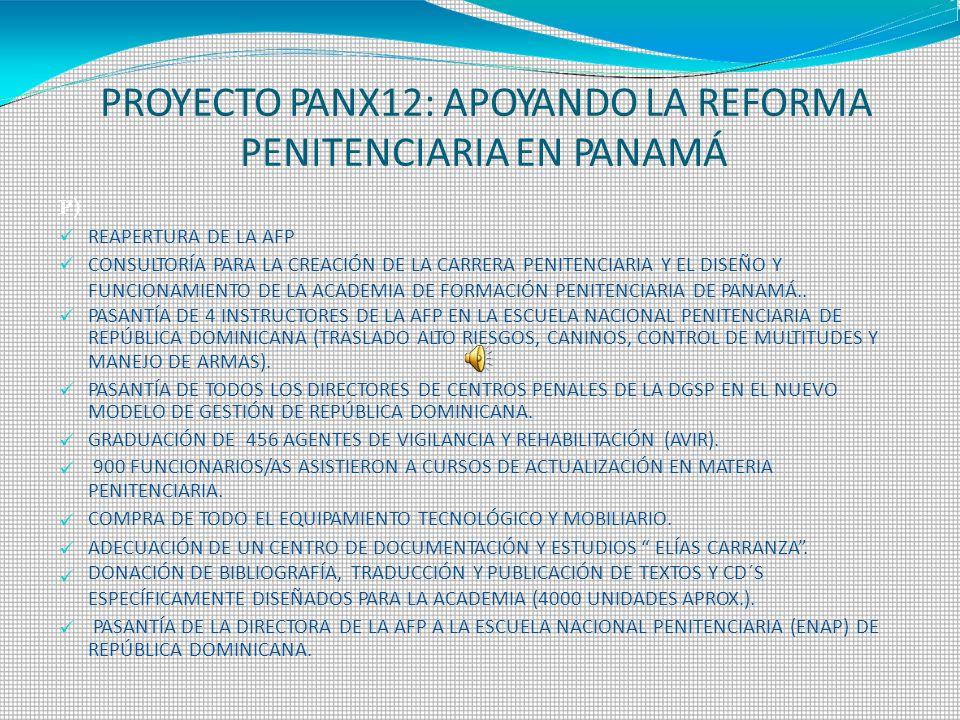 PROYECTO PANX12: APOYANDO LA REFORMA PENITENCIARIA EN PANAMÁ