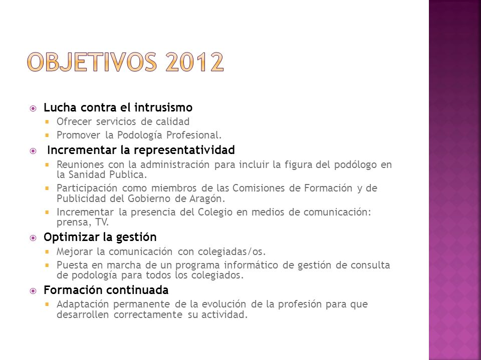OBJETIVOS 2012 Lucha contra el intrusismo