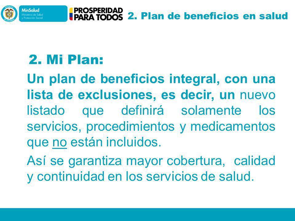 2. Plan de beneficios en salud