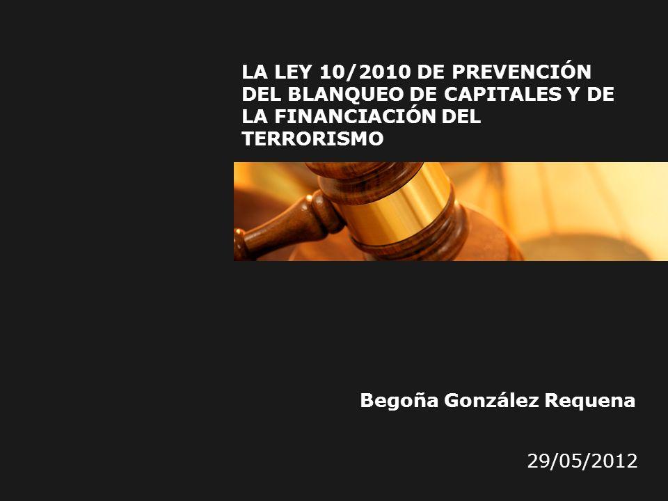 La Ley 10/2010 de prevención del blanqueo de capitales y de la financiación del terrorismo