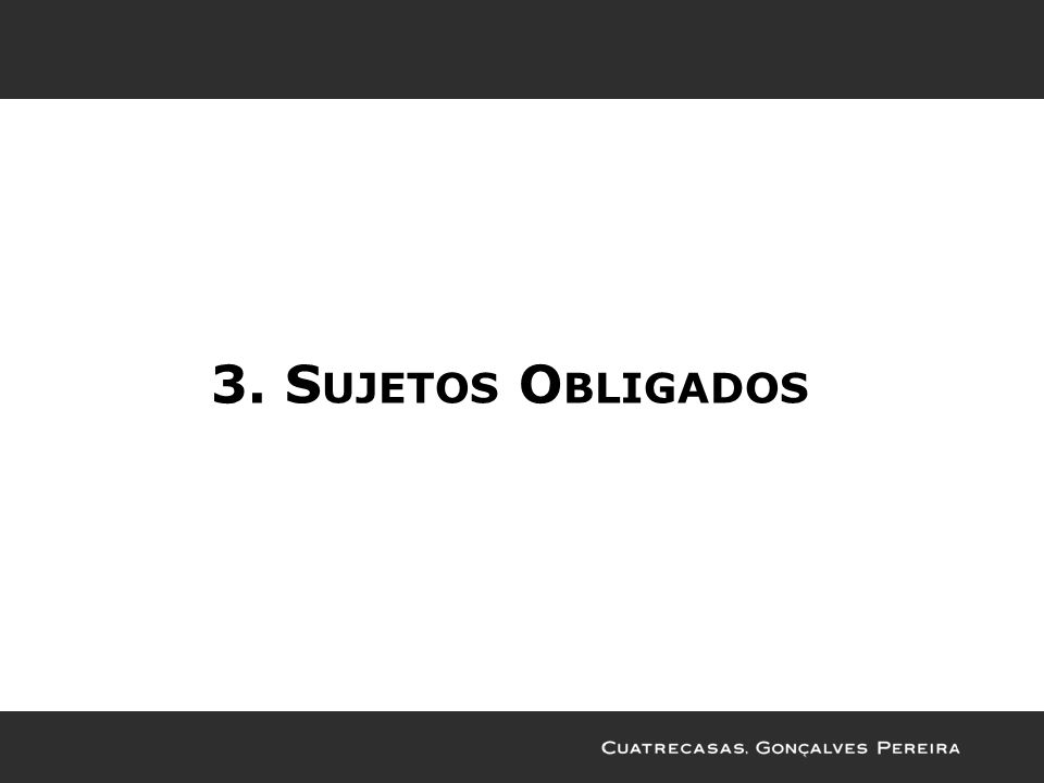 3. Sujetos Obligados