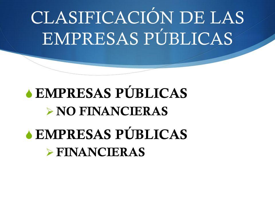 CLASIFICACIÓN DE LAS EMPRESAS PÚBLICAS