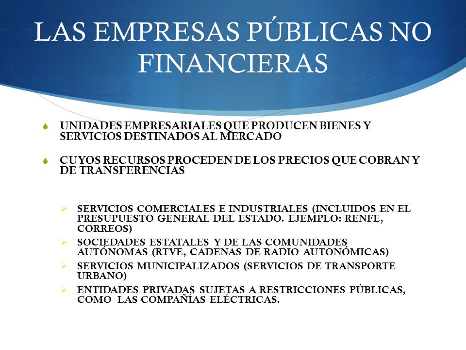 LAS EMPRESAS PÚBLICAS NO FINANCIERAS