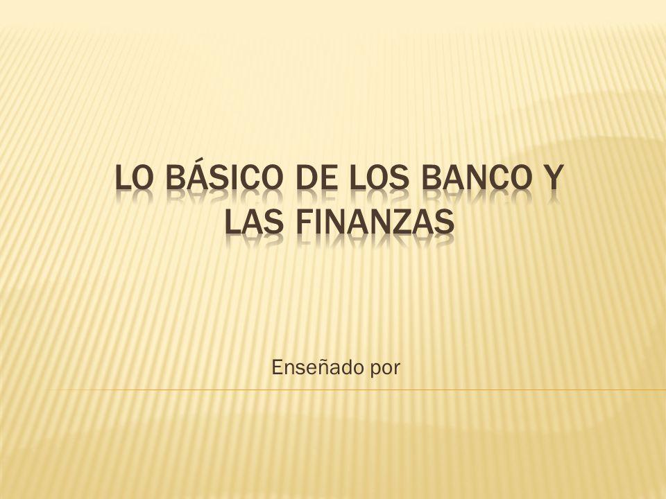 Lo básico de los banco y las finanzas