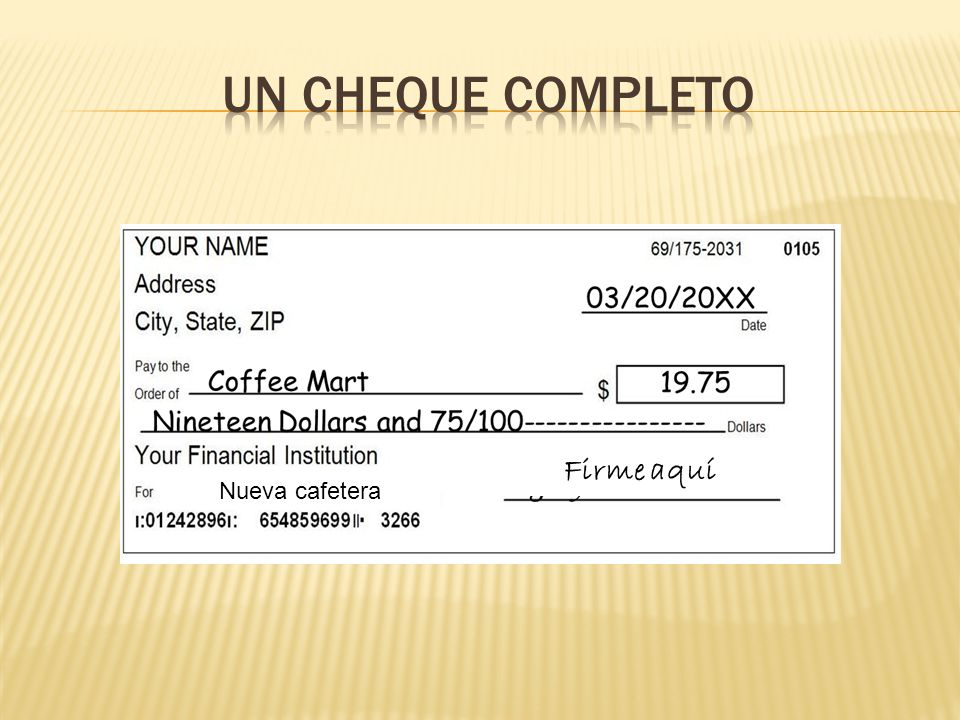 Un cheque completo Firme aquí Check writing exercise Nueva cafetera