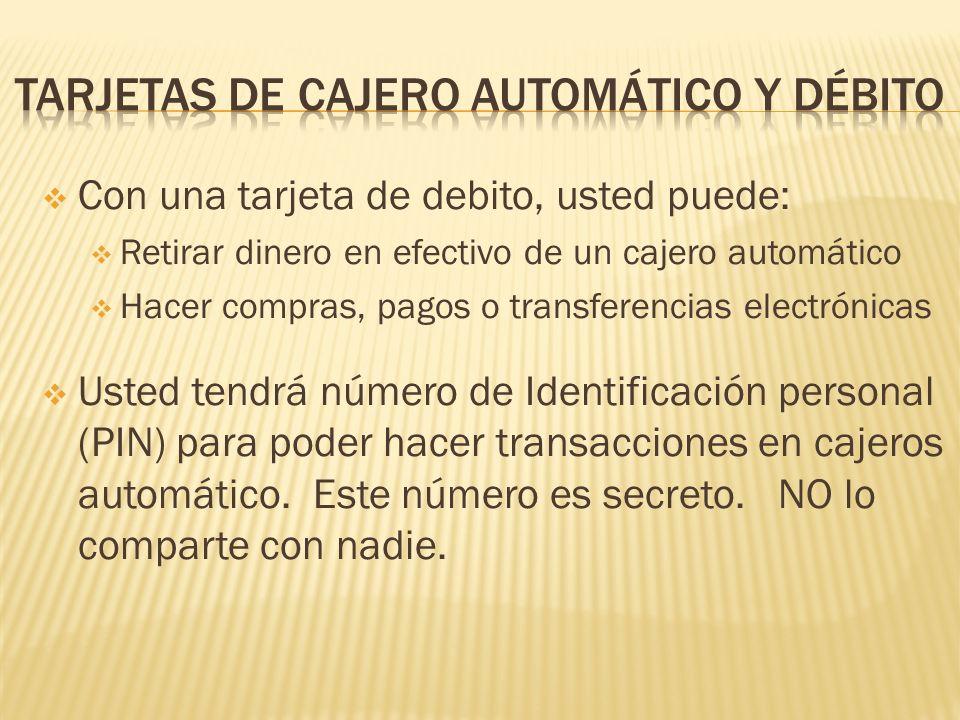 Tarjetas de cajero AUTOMÁTICO y débito