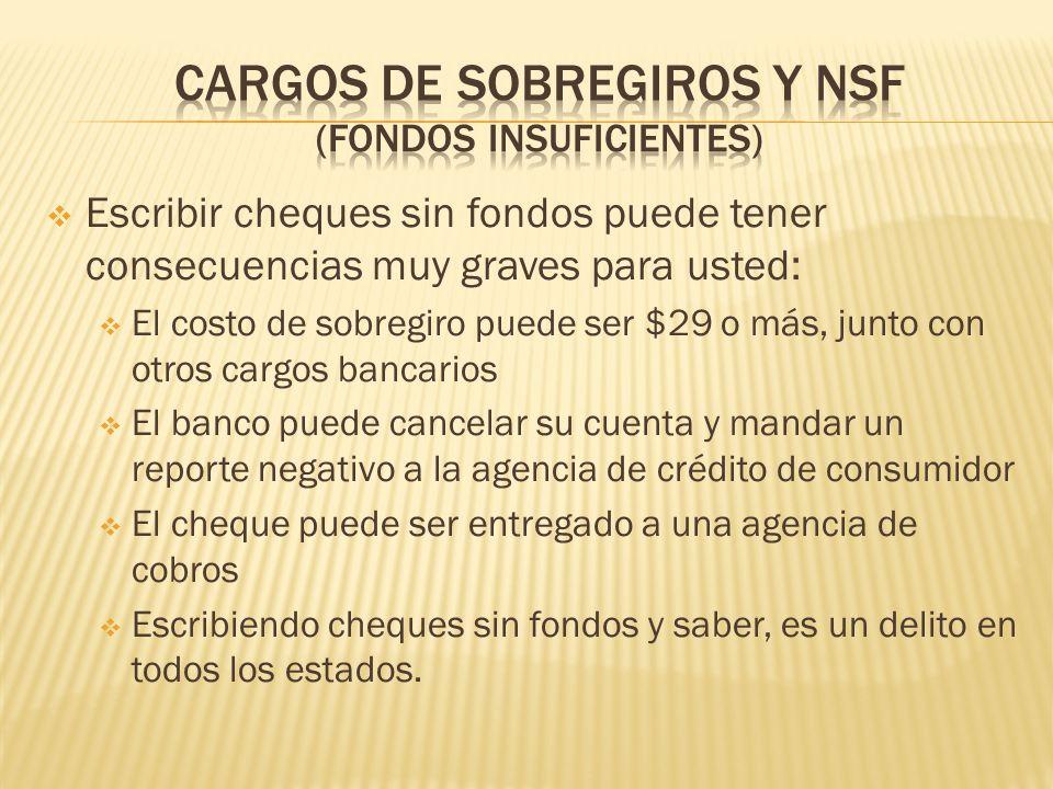 Cargos de sobregiros Y NSF (fondos insuficientes)