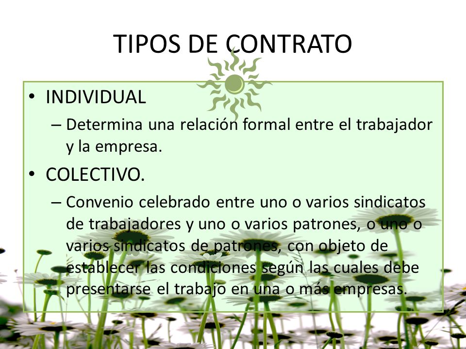 TIPOS DE CONTRATO INDIVIDUAL COLECTIVO.