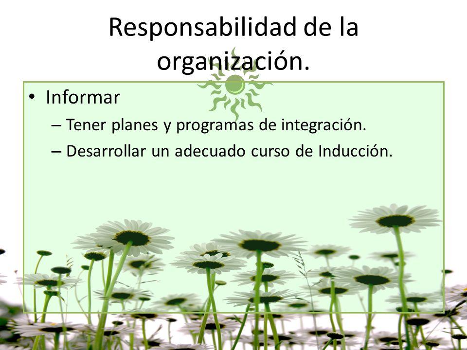 Responsabilidad de la organización.