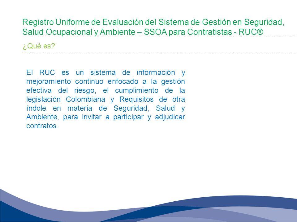 Registro Uniforme de Evaluación del Sistema de Gestión en Seguridad, Salud Ocupacional y Ambiente – SSOA para Contratistas - RUC®