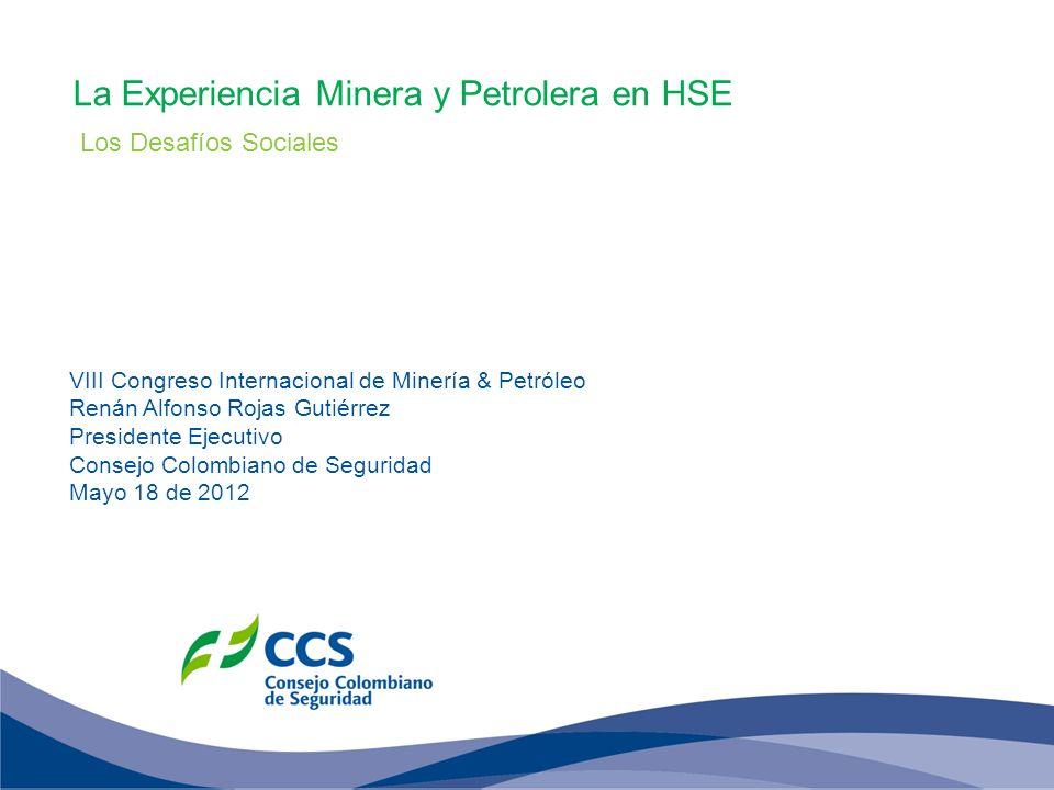 La Experiencia Minera y Petrolera en HSE