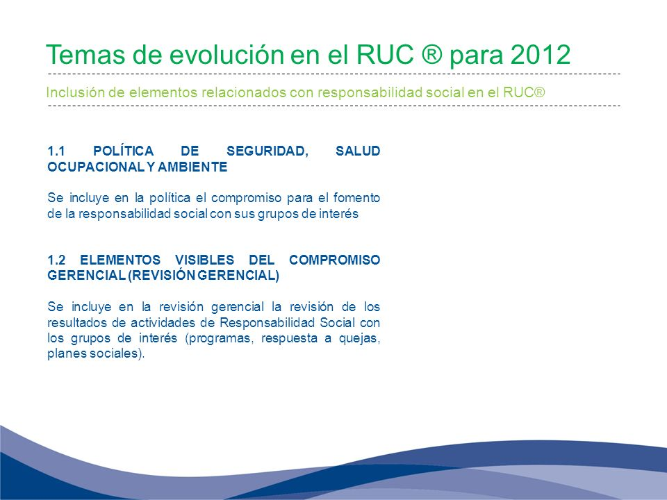 Temas de evolución en el RUC ® para 2012