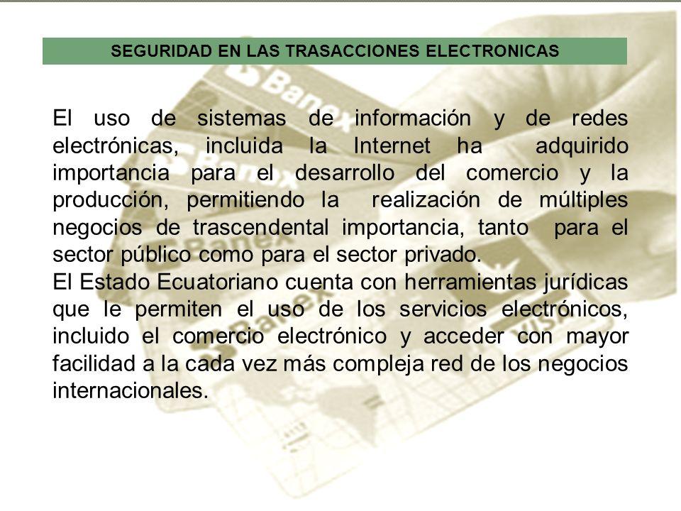 SEGURIDAD EN LAS TRASACCIONES ELECTRONICAS