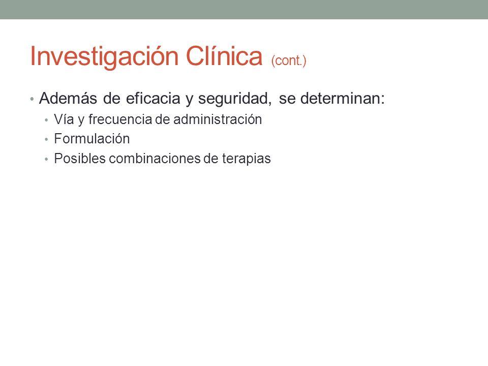 Investigación Clínica (cont.)