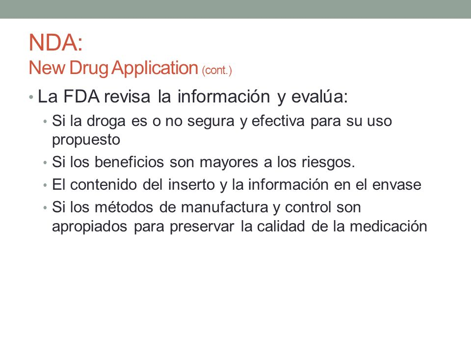 NDA: New Drug Application (cont.)