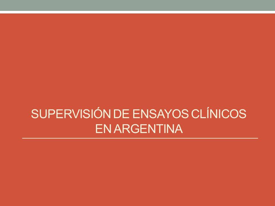 SUPERVISIÓN DE ENSAYOS CLÍNICOS EN ARGENTINA