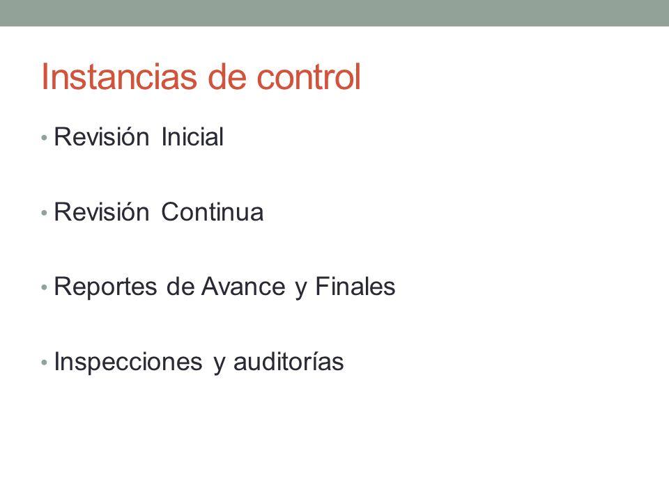 Instancias de control Revisión Inicial Revisión Continua